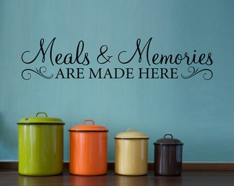 Meals & Memories Decal - Kitchen Quote Wall Decal - Meals and Memories are made here Wall Sticker - Kitchen Wall Decor - Version 2