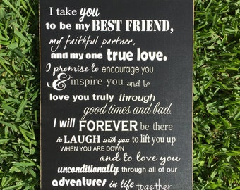 READY TO SHIP I Take You To Be My Best Friend Custom Wood Sign -Wedding Vows Sign ~Bridal Shower ~Wedding Gift ~Wedding Sign ~Bride Sign ~Mr