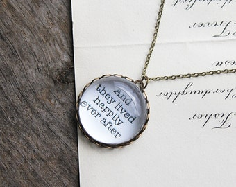 And they lived happily every after. Necklace.  (fairy tale story book. magnifying pendant. princess book quote. fairytale jewelry)