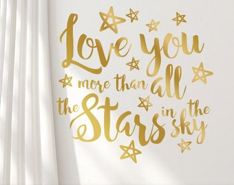 Nursery Quotes, Gold Wall Decal, Inspirational Quote, Metallic Wall Decal Quote, Boho Script Font, Love you more stars sky (0172a219v-r4c)