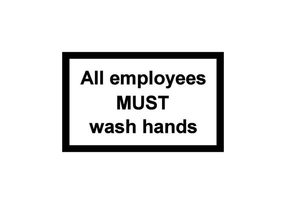 Wash Hands decal / vinyl sign / decal / all employees / business sign / decal sign / window sign / bathroom