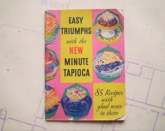 Easy Triumphs with the New Minute Tapioca - 1934 - Retro Recipes - Illustrated