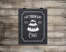 Let Them Eat Cake Printable Chalkboard Sign, Wedding Cake Table Sign, 3 Sizes, Party Signage, Wedding Decor, INSTANT DOWNLOAD