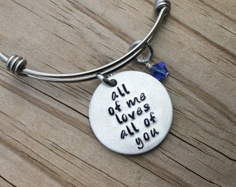 """Love Quote Bracelet- Hand-stamped """"all of me loves all of you"""" with an accent bead in your choice of colors"""