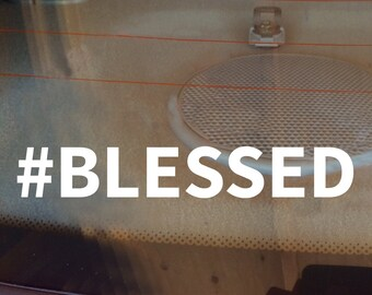 Blessed Decal, Blessed Car Decal, Blessed Wall Decal, Car Decal, Window Decal, Blessed Sticker, Vinyl Decal, Laptop Decal, Laptop Sticker