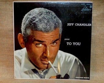 5TH ANNIVERSARY SALE...Jeff Chandler - Jeff Chandler Sings to You - 1957 Vintage Vinyl Record Album
