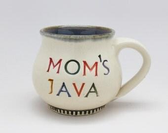 Handmade Coffee Mug, A Mug for Mom, Pottery Mug, Handmade Coffee Cup