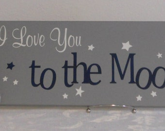 I Love You to the Moon and Back - Baby Boy Nursery Decor, Navy and Gray Nursery Signs - Wood Sign Decorated with Moon and Tiny Stars
