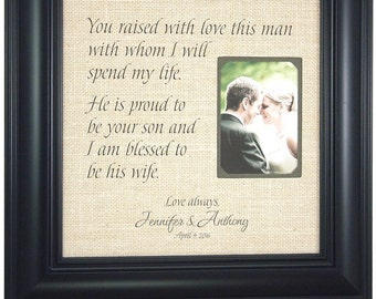 Mother of the Groom, Mother of the Groom Gift, Mother of the Groom Frame, Burlap Wedding Frame, YOU RAISED With LOVE this man, 16 X 16