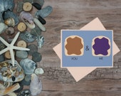 Peanut Butter & Jelly -We Go Together - note card greeting card thank you love note anniversary special occasion thinking of you valentine