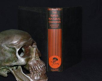 Supernatural Omnibus - Antique 1930's Book - Occult Compendium - Witchcraft / Satanism / Demonology / Vampirism / Necromancy / Voodoo