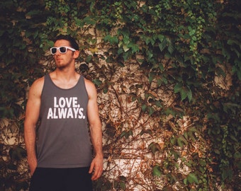 Mens Muscle Tank Top - Gift For Him - XXL Mens Muscle Tank - Workout Tank Top - Mens Gray Tank Top - Love Always - For Charity - Off Center