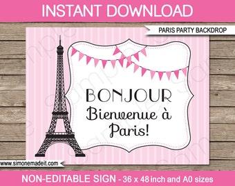 """Paris Birthday Party Backdrop or Sign - """"Bonjour Bienvenue à Paris"""" - INSTANT DOWNLOAD - PDF file - 36x48 inches and A0 sizes"""