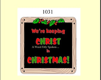SALE 3x3 Keeping Christ in Christmas Fridge Magnet, Christian Refrigerator Magnet in Red and Green MG-101