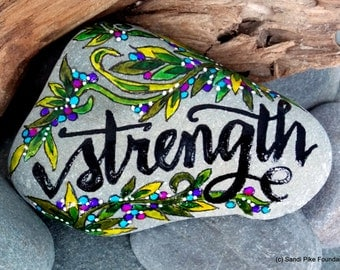 strength / painted rocks / painted stones / be strong / paperweights / boho art / beach decor / inspirational gifts /get well/words in stone