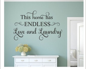 This Home Has Endless Love and Laundry Wall Decal Vinyl Decal Laundry Decal Laundry Room Decal Vinyl Wall  Decal Home and Living Housewares