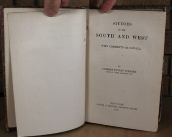 Studies in the South and West with Comments on Canada by Charles Dudley Warner - HC 1889 Printing