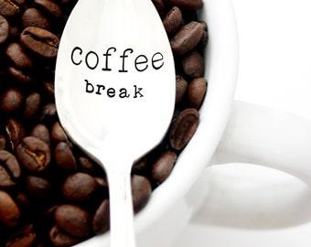 Coffee Break. Hand stamped coffee spoon for coffee lover gift. Stamped silverware by Milk & Honey.