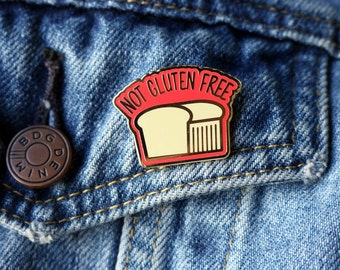 Not Gluten Free Enamel Pin - Bread Pin