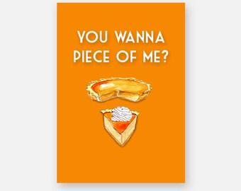 funny thanksgiving pumpkin pie card . cute pie slice party invitation . autum fall greeting cards husband wife boyfriend best friend