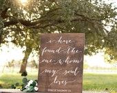 I Have Found the One Whom My Soul Loves Sign, Wedding Verse Sign, Bible Verse Sign, Wooden Wedding Signs, Calligraphy Signs, Song of Solomon