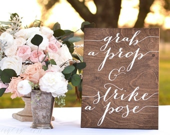 Photo booth Sign, Grab a Prop and Strike a Pose, Wedding Photobooth Sign, Wooden Wedding Signs