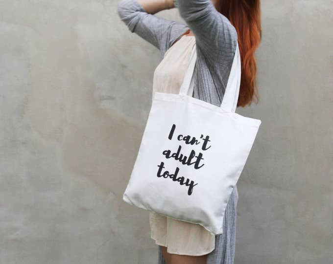 Reserved for Jyoti/Cotton tote bag-shopping bag-carry all tote-hand written tote-I can't adult today-funny edgy tote-ready to ship