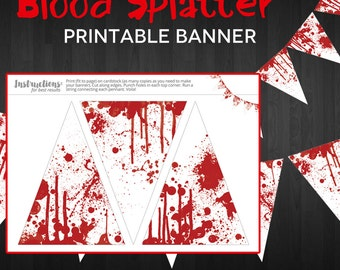 Party Printable Banner - Blood Splatter Halloween Pennant Bunting Banner - Instant Download