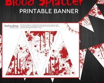Party Printable Banner - Blood Splatter Halloween Pennant Bunting Banner - Instant Download