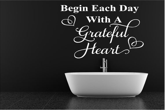 Items similar to begin each day with a grateful heart for A bathroom item that starts with e