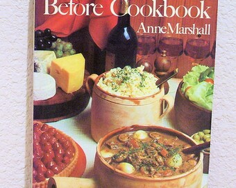 The Day Before Cookbook by Anne Marshall, Vintage 1973