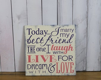 Today I Marry My Best Friend Sign/Wedding Sign/Subway Style/Reception Sign/Romantic Sign/U Choose Colors/Coral/Navy/Wood Sign