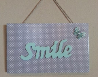 "Painted Wooden ""smile"" sign"