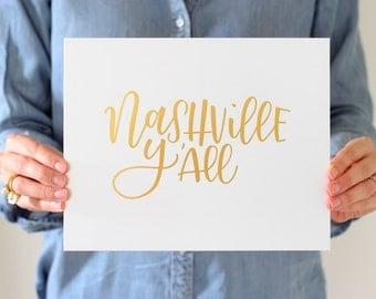 Nashville Y'all - Gold Foil Print