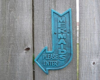 Cast Iron Mermaid Sign, Directional Sign, Bath House Decor, Entrance Sign, Nautical Sign, Rustic Decor, Boat House Decor, Arrow Sign,