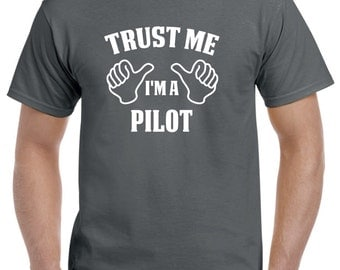 Pilot Gift-Trust Me I'm A Pilot Shirt Aviation Aviator Flying