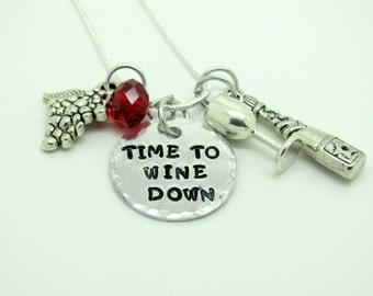 Hand Stamped Time To Wine Down necklace with wine charms