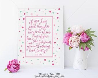 Good Thoughts || roald dahl print, inspirational print, roald dahl, wall art, polkadot print, nursery art, digital art print, roald dahl