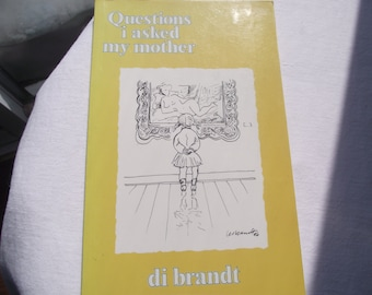 QUESTIONS I ASKED My Mother,Humorous Book,Canadian Poetry,Author Di Brandt,Poetry Humor,Mennonite,