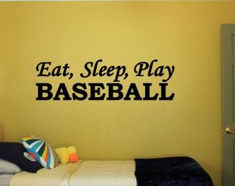 Eat, Sleep, Play Baseball - Vinyl Decal Vinyl Wall Art. Boys or Girls Bedroom Wall Decal