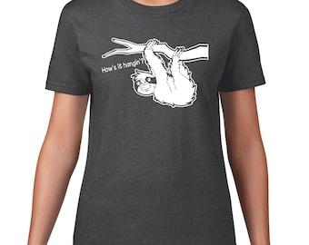 Funny T Shirt, Funny Sloth TShirt, Cute Sloth T Shirt, Hows It Hangin Sloth Tee, Jungle Animal, Funny Tshirt, Ringspun Cotton