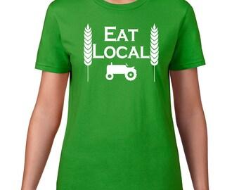 Eat Local T Shirt, Funny Tshirt, Organic Food, Eat Local Tshirt, Farmers Market Tshirt, Farming Gift, Funny T Shirt, Ringspun Cotton