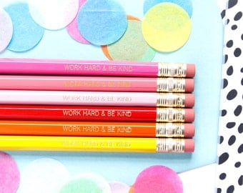 Work Hard and Be Kind Pencils, Pinks/Reds Set, Set of 6 Hex Pencils, Engraved Pencils, Imprint Pencils, Stocking Stuffer, TED004-PNCL
