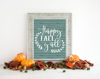Fall Printable - Happy Fall Y'all - Rustic Signs - Rustic Home Decor - Fall decor - Rustic wall decor - Fall signs - Autumn Decor - Fall art