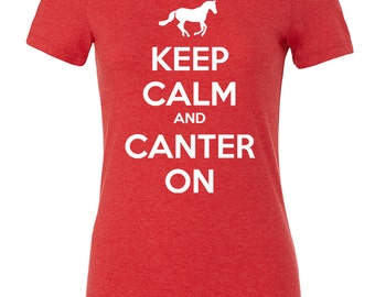Keep Calm and Canter On Equestrian Tee in Red, Riding Shirt, Horse T-Shirt, Walk Trot, Horse Trainer Gift, English