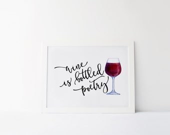 Wine Is Bottled Poetry Print » Wine Wall Art » Watercolor Wine Print » Quote Print » Kitchen Decor » Wine Quote » Home Decor » Digital Print