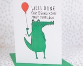 Birthday Card - A4 card Well done for being born many years ago - Happy Birthday - Well Done - Special birthday - Funny card