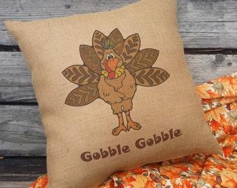 Thanksgiving Turkey Pillow, Gobble Gobble, Thanksgiving Decor, Burlap  Thanksgiving Pillow, Holiday Pillow