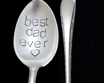 Stamped Spoon Best Dad Ever Hand Stamped Personalized Flatware Father's Day Gift Vintage Silverware Funny Teaspoons Gifts Under 15