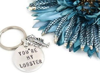 You're My Lobster Hand Stamped Keychain | Friends TV Show | Aluminum Keychain | Best Friend Gift | Boyfriend Gift | Girlfriend Gift